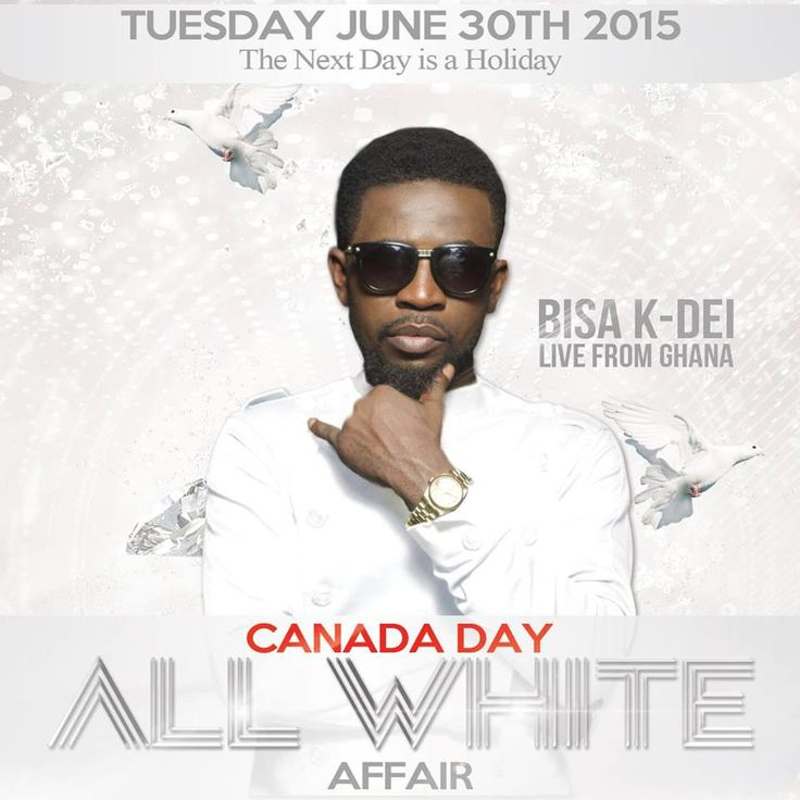 Bisa K'Dei Live in Toronto Canada | Tuesday JUNE 30th 2015
