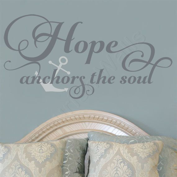 Hope anchors the soul vinyl wall decal hebrews 6 19 wall quote scripture wall decal family vinyl decal quote home decor decal by fleurishwalls on