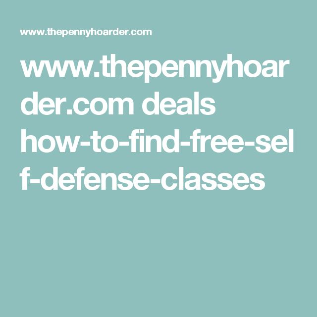 www.thepennyhoarder.com deals how-to-find-free-self-defense-classes