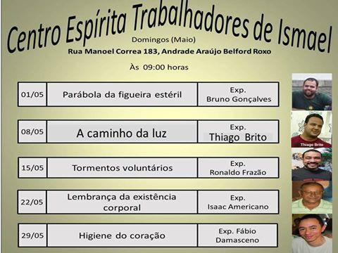 Calendário de Palestras Públicas do mês de Maio 2016 do Centro Espírita Trabalhadores de Ismael - Belford Roxo - RJ - http://www.agendaespiritabrasil.com.br/2016/05/01/calendario-de-palestras-publicas-do-mes-de-maio-2016-do-centro-espirita-trabalhadores-de-ismael-belford-roxo-rj/