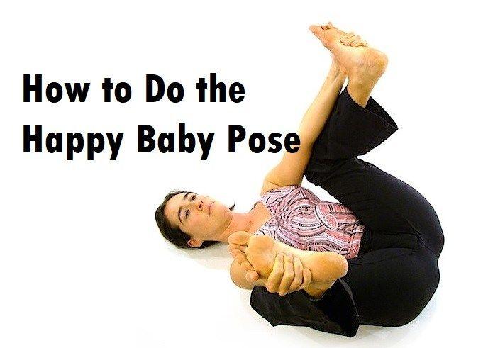 How to Do the Happy Baby Pose   Happy baby pose, Happy ...