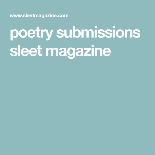 poetry submissions sleet magazine