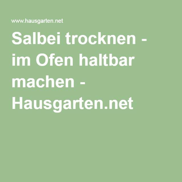 Salbei trocknen - im Ofen haltbar machen - Hausgarten.net