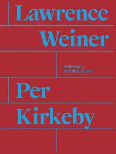 New Book: Per Kirkeby, Lawrence Weiner / editor: Magnus Thorø Clausen, 2015.
