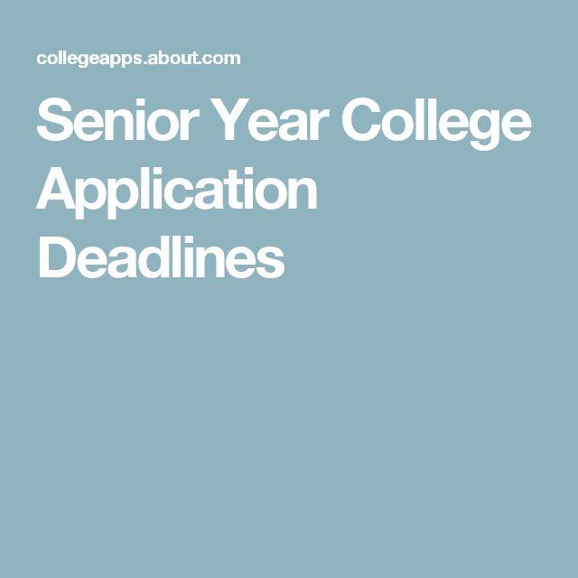 Senior Year College Application Deadlines