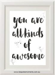 You Are All Kinds Of Awesome Typographic Print