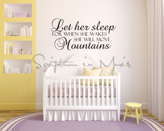 Let Her Sleep For When She Wakes She Will Move | Mountains | Nursery wall decor | baby room design | baby girl | baby boy quotes | Vinyl wall decal | Wall quote sticker | white crib | baby girl nursery playroom decor