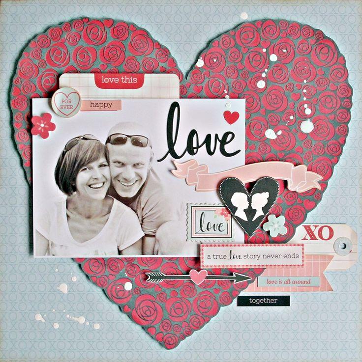 """""""LOVE"""" Layout by Anna Zaprzelska Kaisercraft Design Team using XO Collection ~ Scrapbook Pages 3."""