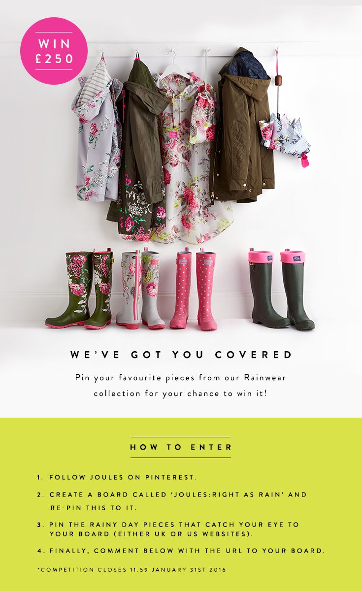 WIN £250  250 of Joules! Pin your favourite pieces from our Rainwear  collection 8b1d1a2bc7b5