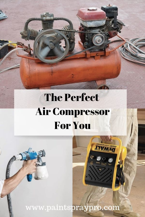Best Air Compressor For Paint Sprayers In 2020 Are You Air Ready Paint Sprayer Air Compressor Best Paint Sprayer