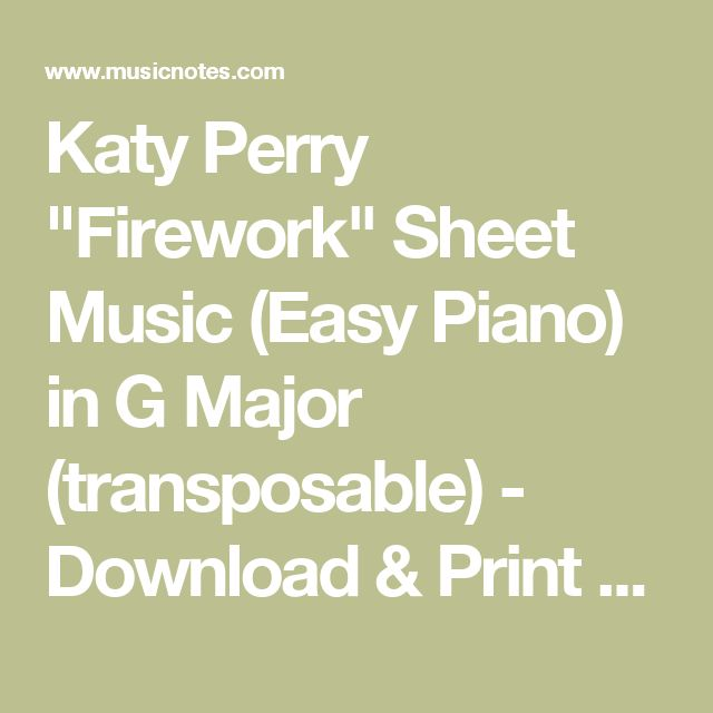 """Katy Perry """"Firework"""" Sheet Music (Easy Piano) in G Major (transposable) - Download & Print - SKU: MN0095386_U7"""