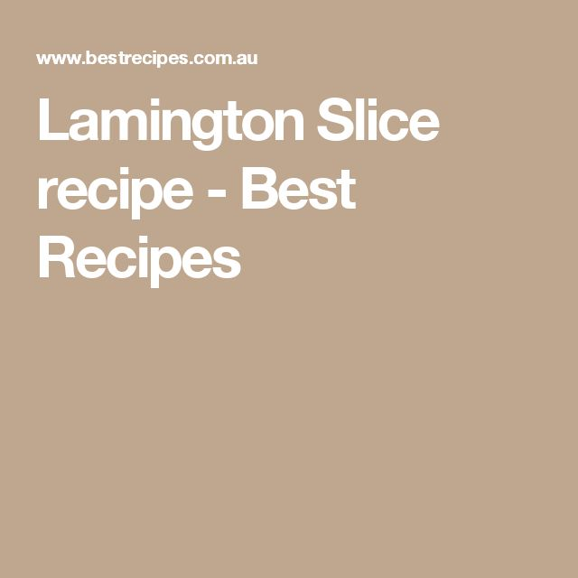 Lamington Slice recipe - Best Recipes