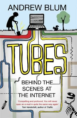 Not made of tubes, but the physical reality of the internet is more fascinating than you'd ever imagine. #brainybk http://andrewblum.net/#tubes-book