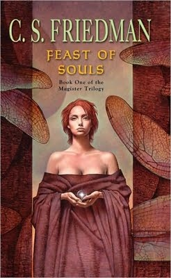 Feast of Souls by C.S. Friedman: Worth Reading, Books Jackets, Coldfir Trilogy, Books Worth, Epic Style, Magist Trilogy, Epic Adventure, Acclaim Author, Soul Magist