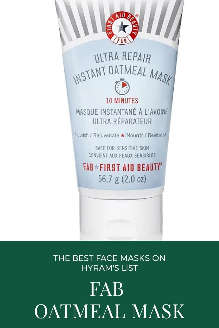 Hyram S Favorite Face Masks The Fab Outmeal Mask In 2020 First Aid Beauty Oatmeal Mask Face Products Skincare