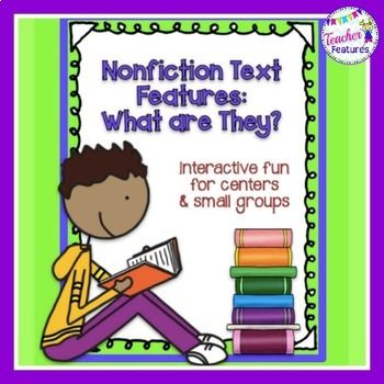 These common core games and activities are designed to practice identifying, understanding, and interpreting text features in informational text. It's full of text features games, anchor charts, posters and printable worksheets to teach Common Core Standards CCSS.ELA-­‐LITERACY.RI.2.5 and CCSS.ELA-­‐LITERACY.RI.3.5.