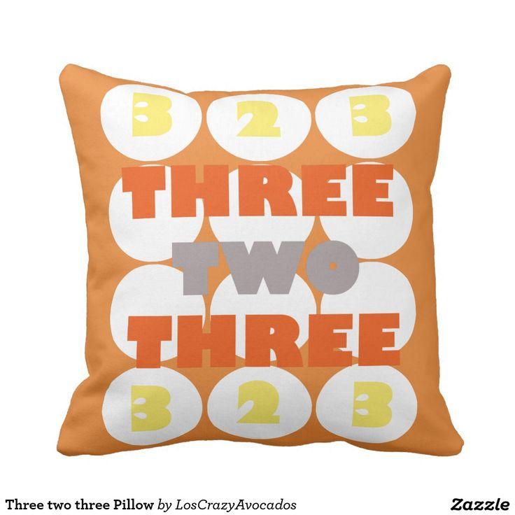 Three two three Pillow