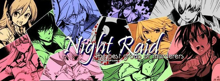 Night Raid ❤❤