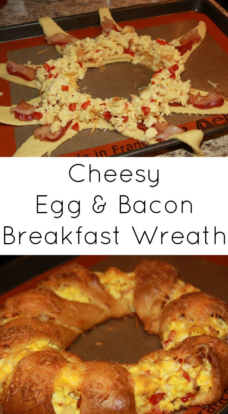 Cheesy Egg and Bacon Breakfast Wreath - bacon, eggs, cheese, and all your…