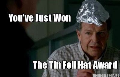tin foil hat meme - Google Search