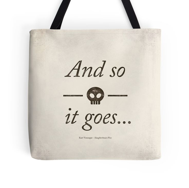 """""""Kurt Vonnegut's Slaughterhouse-Five - Literary Quote, Book lovers gift"""" Tote Bags by RedHillPrints 