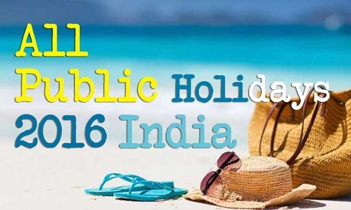 List of All Public Holidays in India 2016