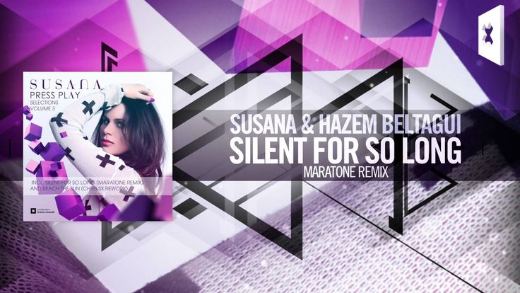 Susana & Hazem Beltagui - Silent For So Long FULL (Maratone Remix) Amste...