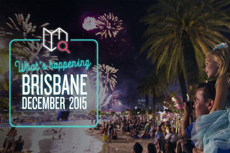 Brisbane's full of wondrous delight this December!