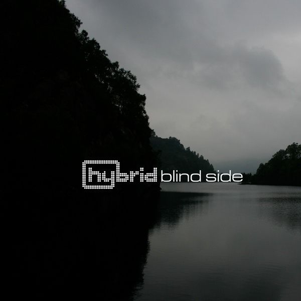 Hybrid - Blind Side - 2011