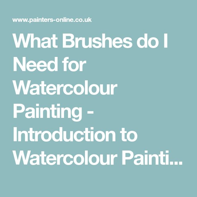 What Brushes do I Need for Watercolour Painting - Introduction to Watercolour Painting Part 5