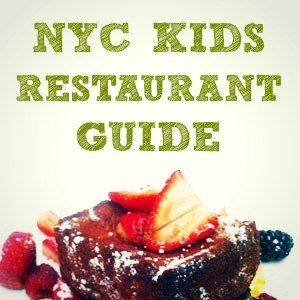 NYC Kid-Friendly Restaurant Guide - Family Friendly Dining in NYC, Where to Eat with Kids in Manhattan Brooklyn | Mommy Poppins - Things to Do in NYC with Kids