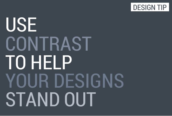 Designs Stand Out : Graphic design tip use contrast to help your designs