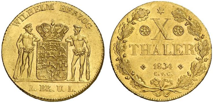 AV 10 Thaler. Germany Coins, Brunswick- Wolfenbuttel, Wilhelm 1831-1884. 1834 CvC, Brunswick mint. 13,29g. F 745. EF and handsome. Starting price 2011: 2.000 USD. Unsold.