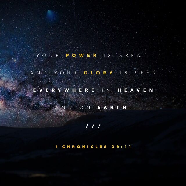 """Greatness, power, glory, victory, and honor belong to you, because everything in heaven and on earth belongs to you! The kingdom belongs to you, Lord! You are the head, the Ruler over everything."" ‭‭1 Chronicles‬ ‭29:11‬ ‭ERV‬‬ http://bible.com/406/1ch.29.11.erv"