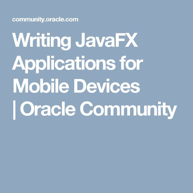 15 best android app tutorials images on pinterest android by johan vos with recent javafx ports you can now create java client applications for mobile devices published marchapril 2015 java developers can ccuart Choice Image