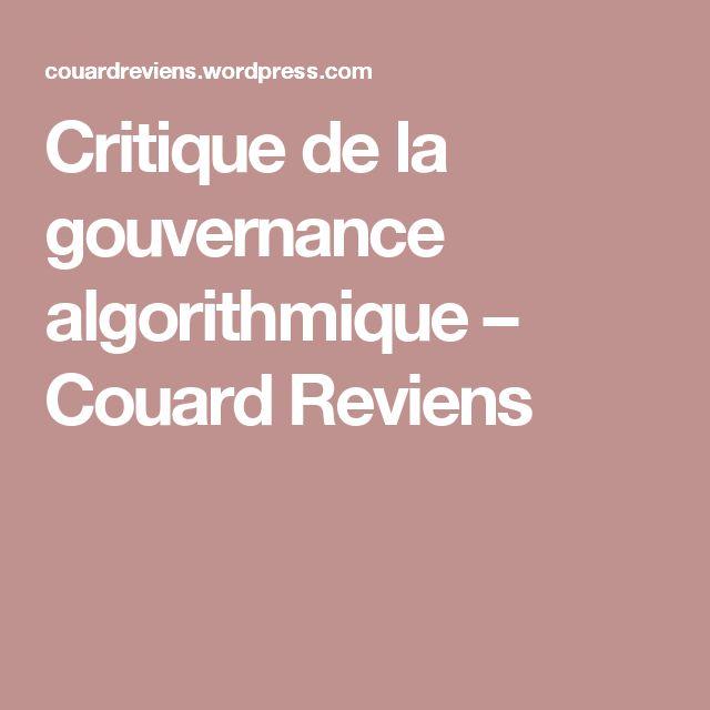 Critique de la gouvernance algorithmique – Couard Reviens