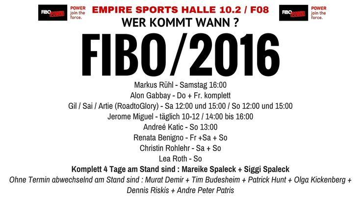 FIBO POWER 2016 - WER kommt Wann !