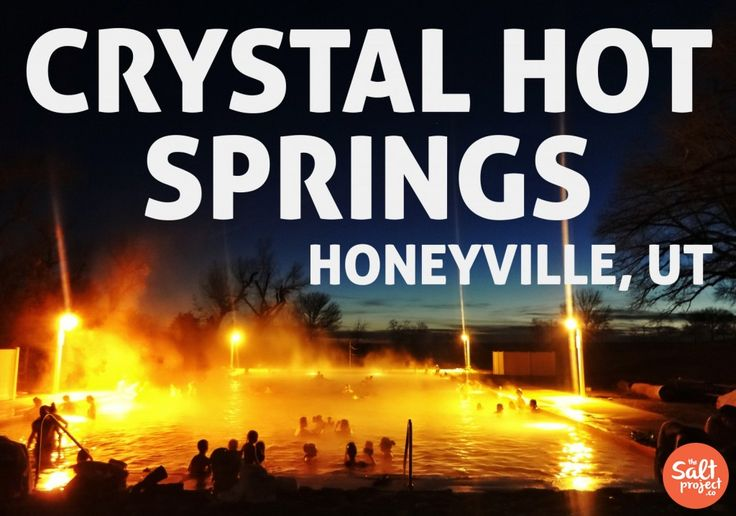 Feature Friday | Adam Ritchie | Crystal Hot Springs | Honeyville | The Salt Project | Things to do in Utah with kids