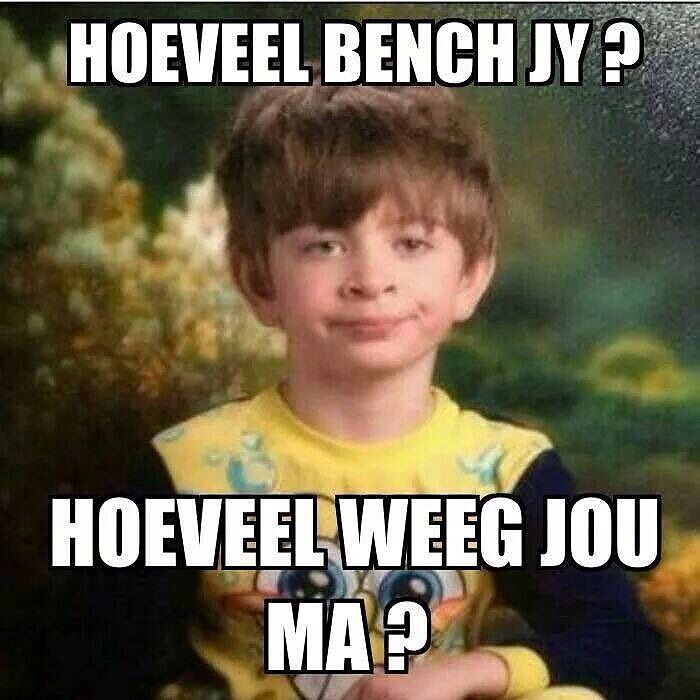 So who went to the gym this morning??? #hoeveelweegjouma #bench #gym #southafrica #shit_sa_say - Enjoy the Shit South Africans Say! #CapeTown #africa #comedy #humor #braai #afrikaans
