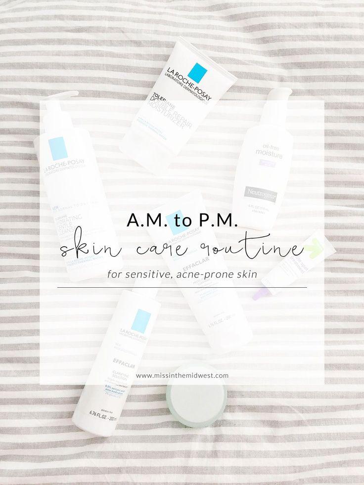 A.M. to P.M. Skin Care Routine for Sensitive, Acne-Prone Skin