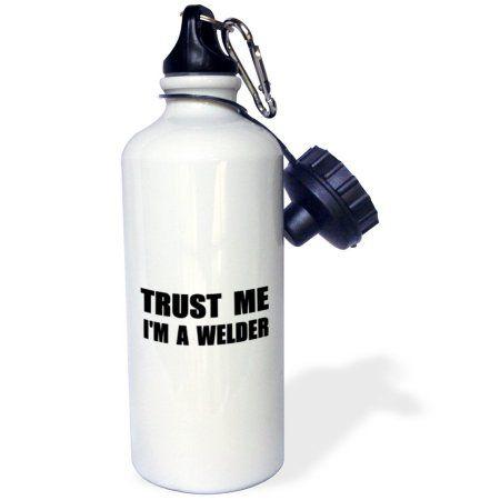 3dRose Trust me Im a Welder. Fun welding work humor. Funny weld job gift, Sports Water Bottle, 21oz