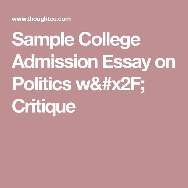 Sample College Admission Essay on Politics w/ Critique