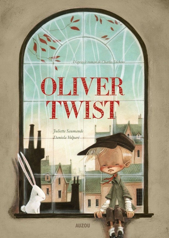 Olivier Twist  d'après Charles Dickens  Juliette Saumande  Daniela Volpari  Editions Auzou