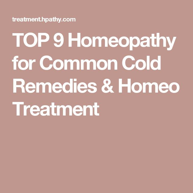 TOP 9 Homeopathy for Common Cold Remedies & Homeo Treatment