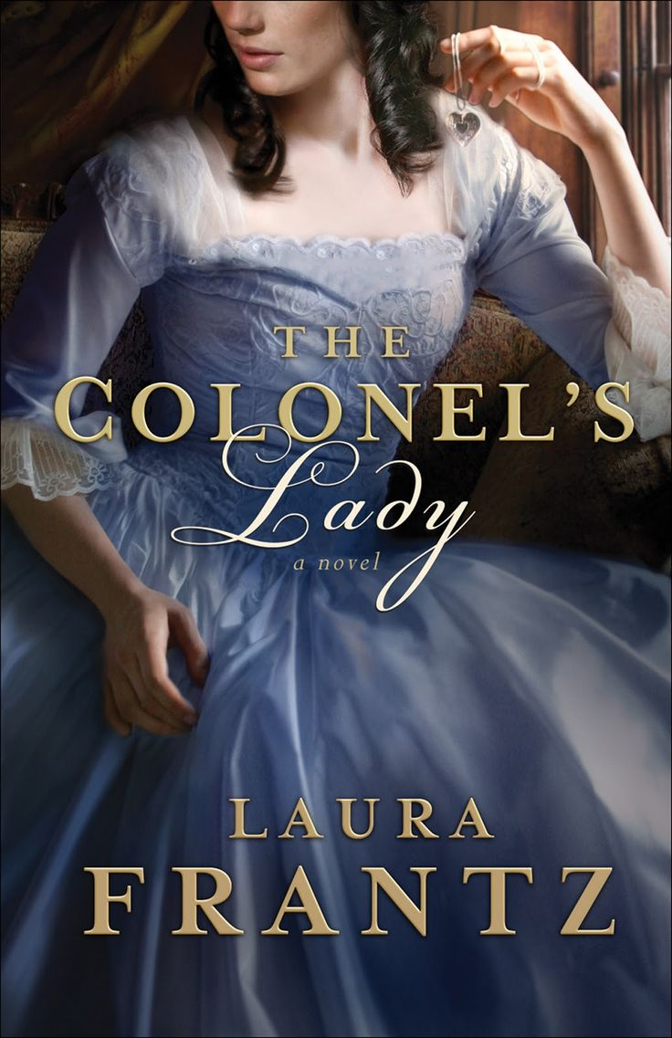 Laura Frantz  The Colonel's Lady Please, Take A Look Here And Vote!