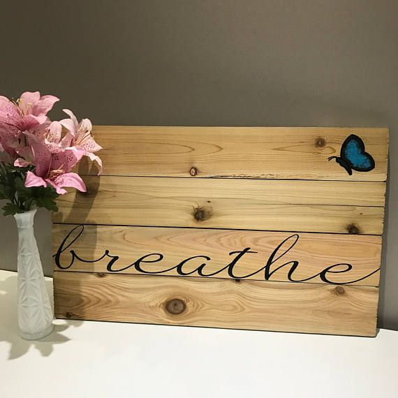 Breathe Carved Wood Sign