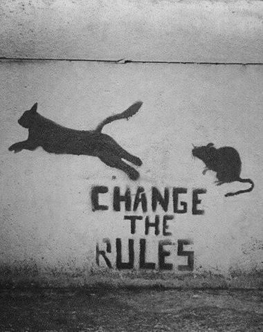 Be creative, change the rules. / Sois créatif, change les règles./ Street art. …