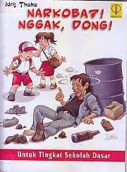 TOKO BUKU RAHMA: NARKOBA NGGAK, DONG! UNTUK TINGKAT SEKOLAH DASAR