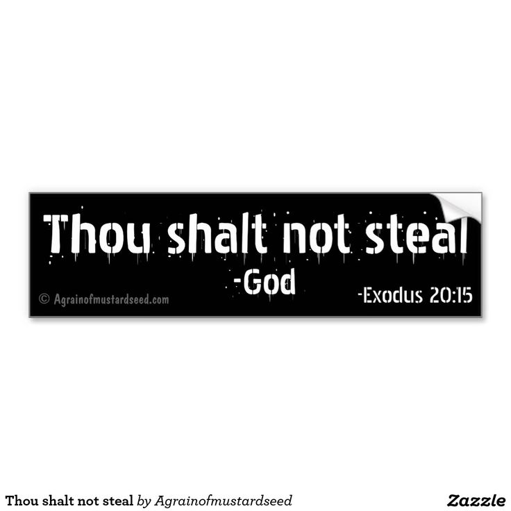 12 best images about thou shalt not steal on Pinterest ...