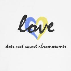 """""""Love does not count chromosomes"""" Kids T-Shirt for"""